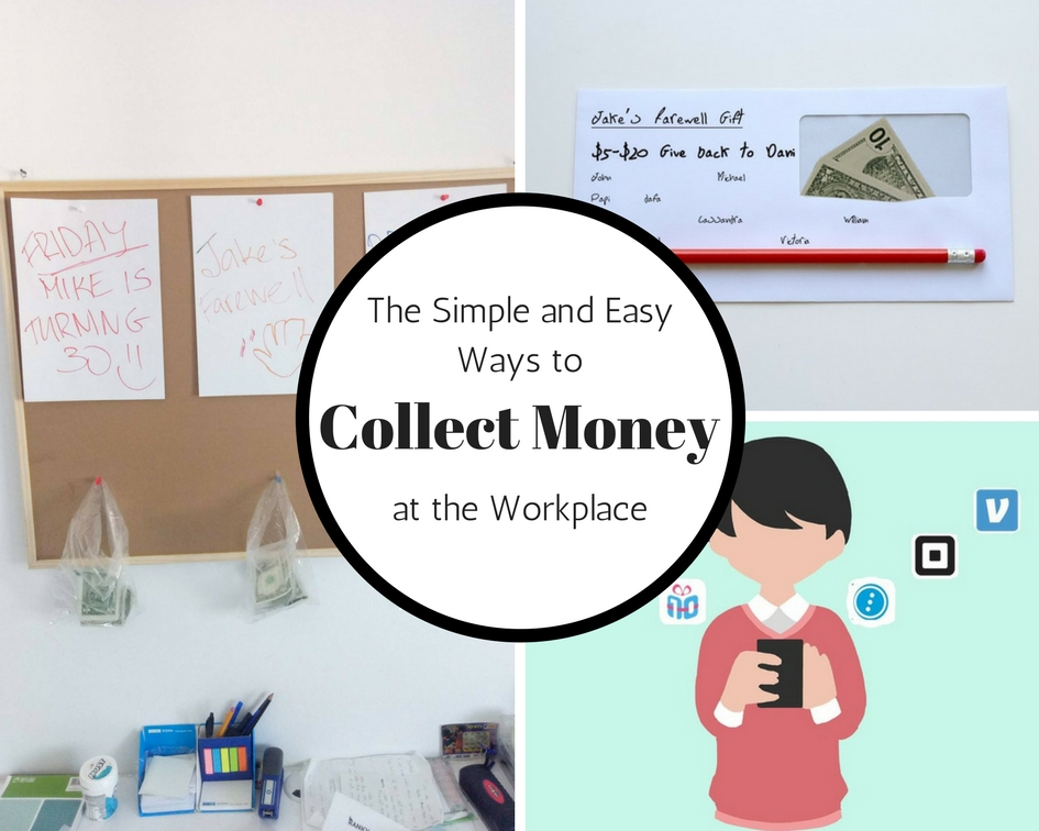 The Best Ways to Collect Money from a group at the Workplace